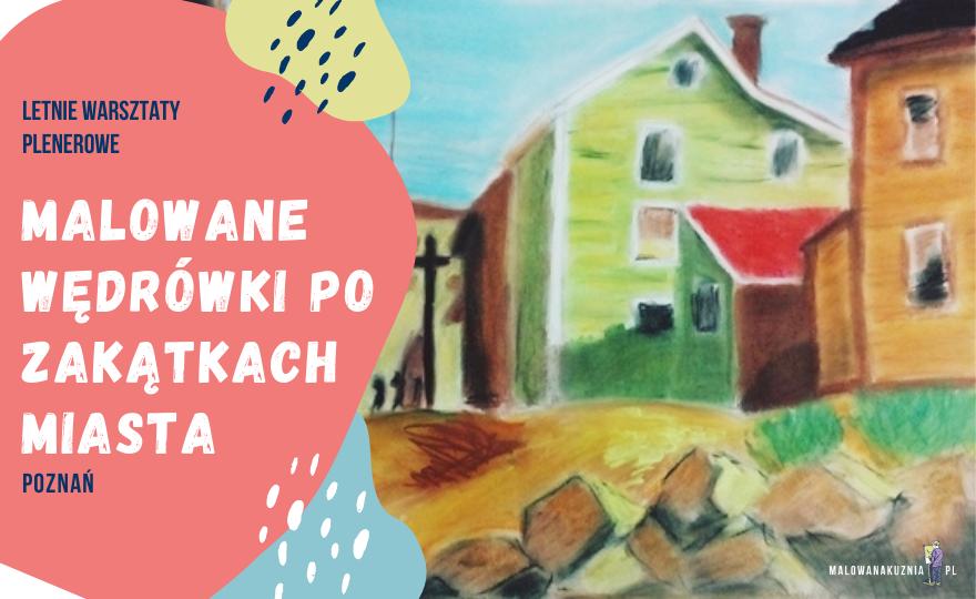Miejski plener rysunkowy dla dzieci w Poznaniu